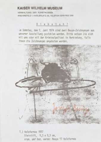 Beuys had a theft notification (regarding two of his drawings stolen from the Kaiser Wilhelm...
