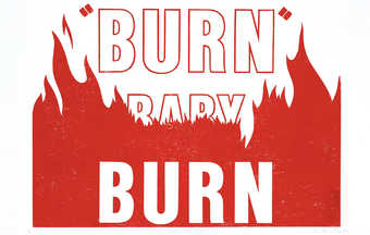 "The words  ""BURN BABY BURN"" printed in red ink from a rubber stamp.  From a suite of..."